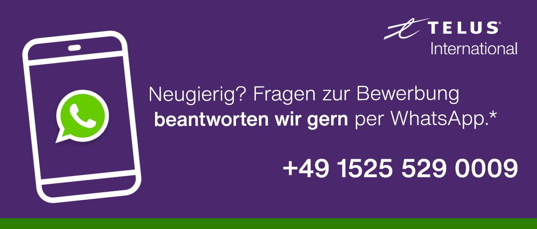 Kontaktiere uns per WhatsApp unter der Nummer: 4915255290009